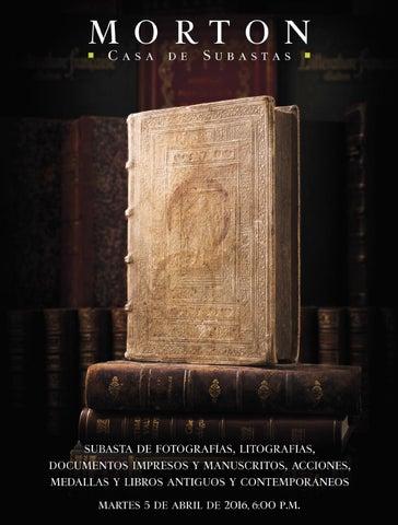 b4b3b4c6cf Subasta de Libros y Documentos by Morton Subastas - issuu