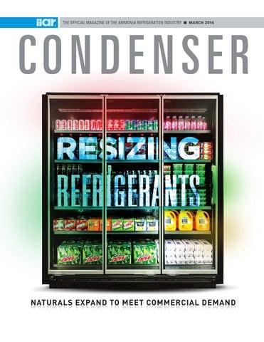 condenser magazine march 2016 by editor iiar issuu
