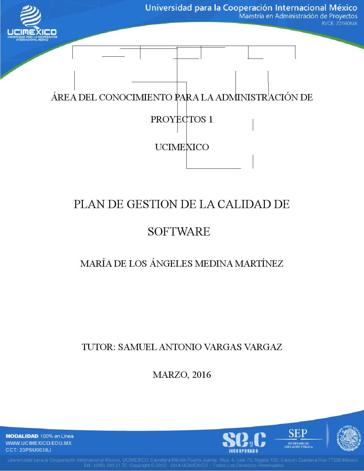Plan de gestion de calidad de software by María de los Ángeles ...