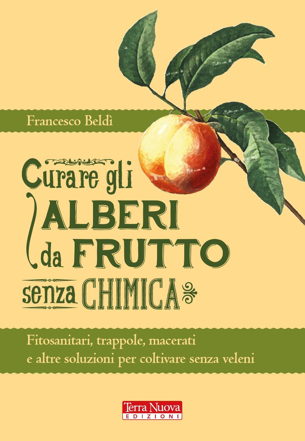Curare gli alberi da frutto senza chimica by terra nuova for Alberi da frutto