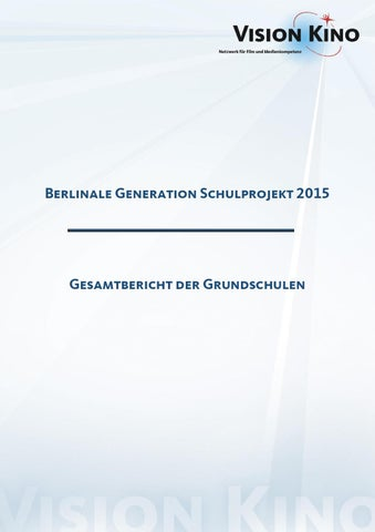 Gesamtbericht der Grundschulen 2015 by VISION KINO - issuu