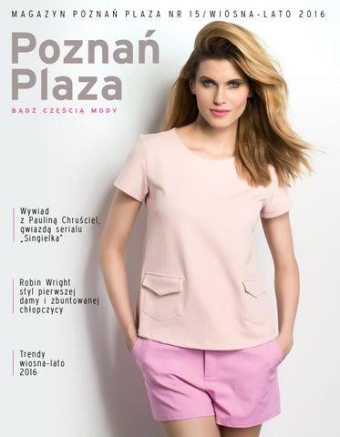 d423885fe3b3c Magazyn Poznań Plaza wiosna-lato 2016 by Concept Publishing Polska ...