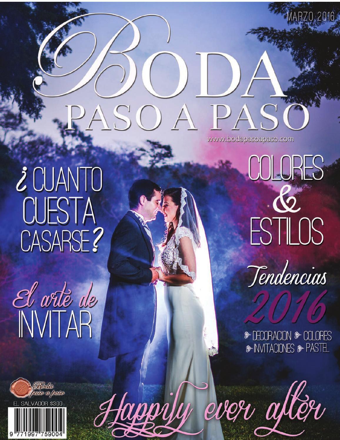 Revista Boda Paso a Paso Edicion Marzo 2016 by Boda Paso a Paso - issuu