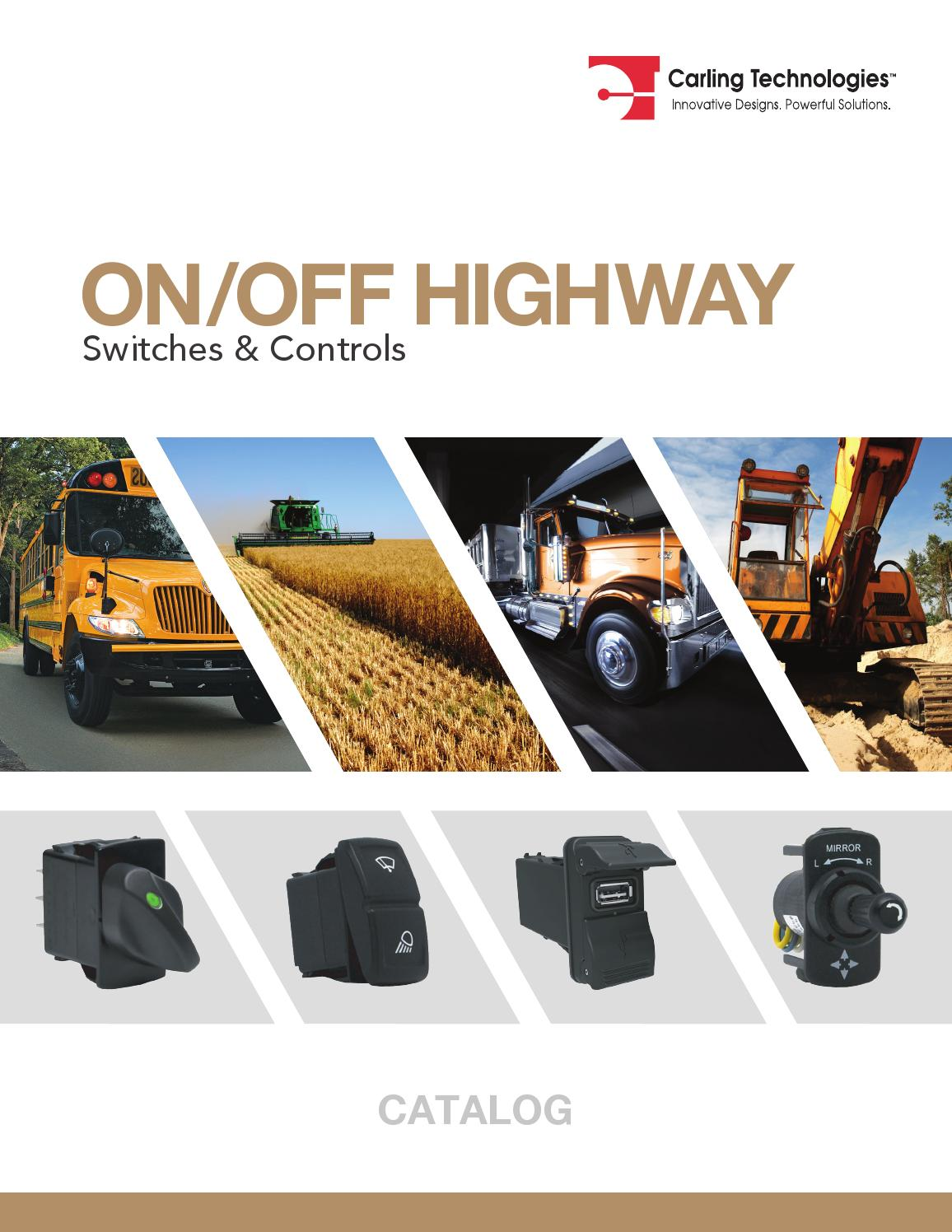 Carling Technologies On Off Highway Catalog By Merchlin Issuu Round Rocker Switch Led Spst Onoff 12vdc Amber