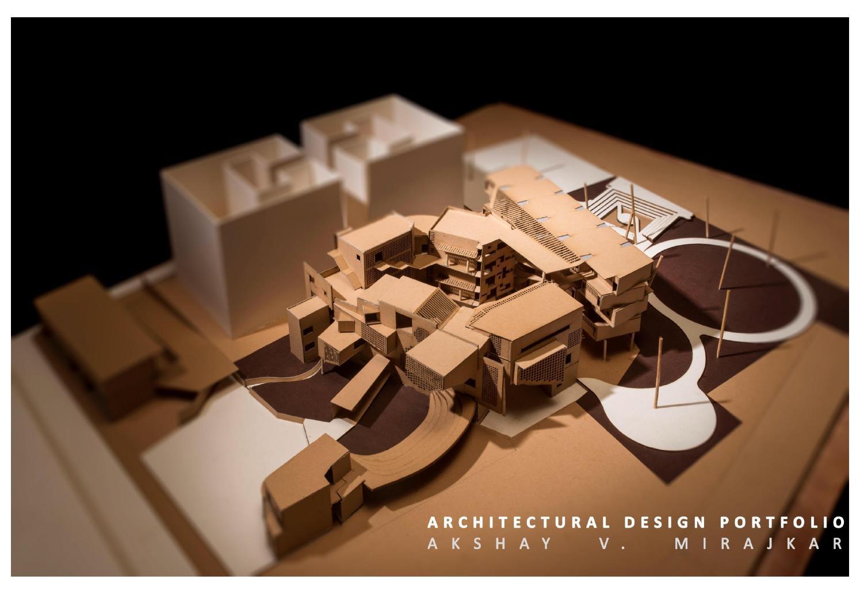 Architecture Design Portfolio Akshay Mirajkar By Akshay Mirajkar Issuu