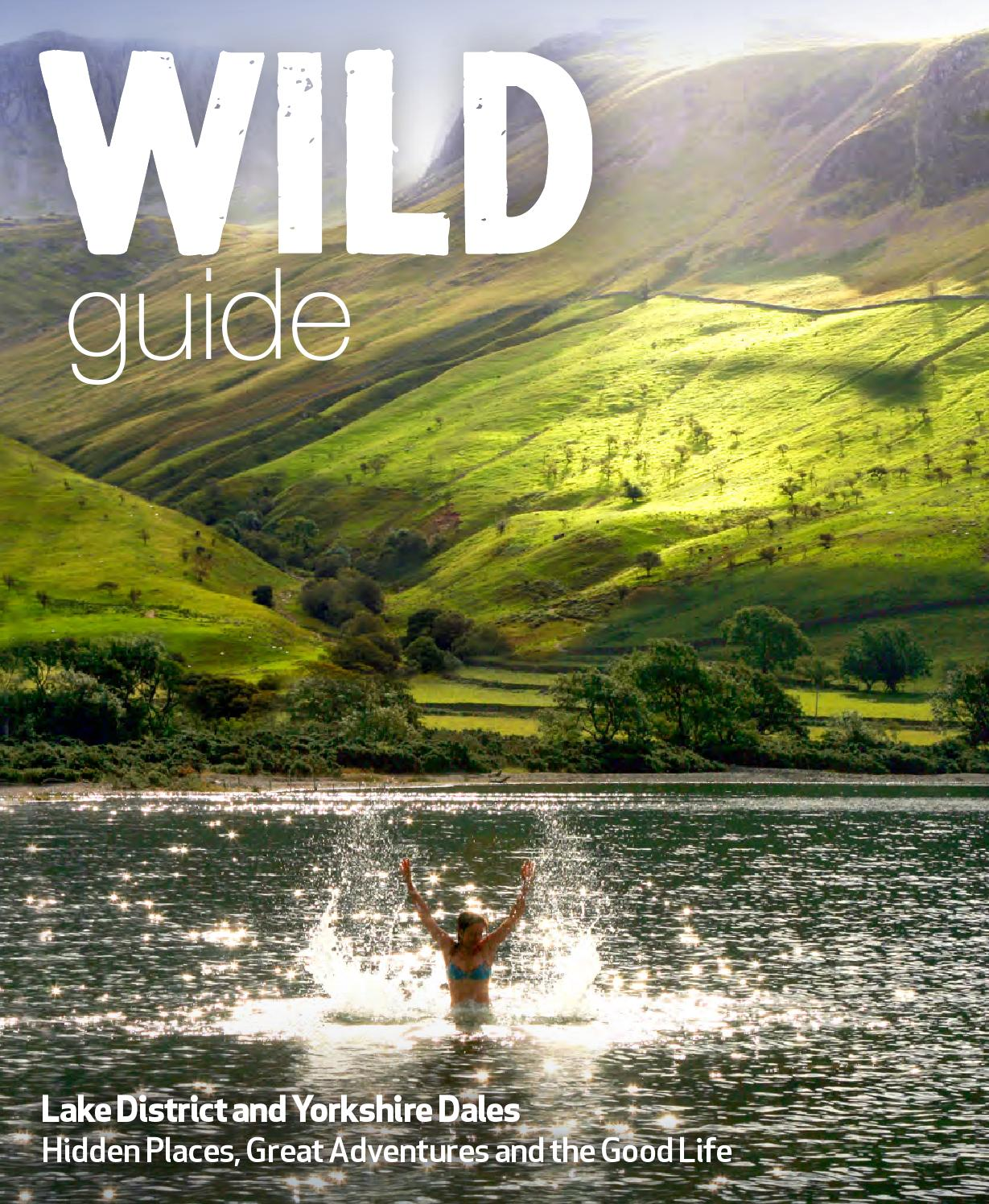 Wild Guide Lake District And Yorkshire Dales By Wild Things Publishing Issuu