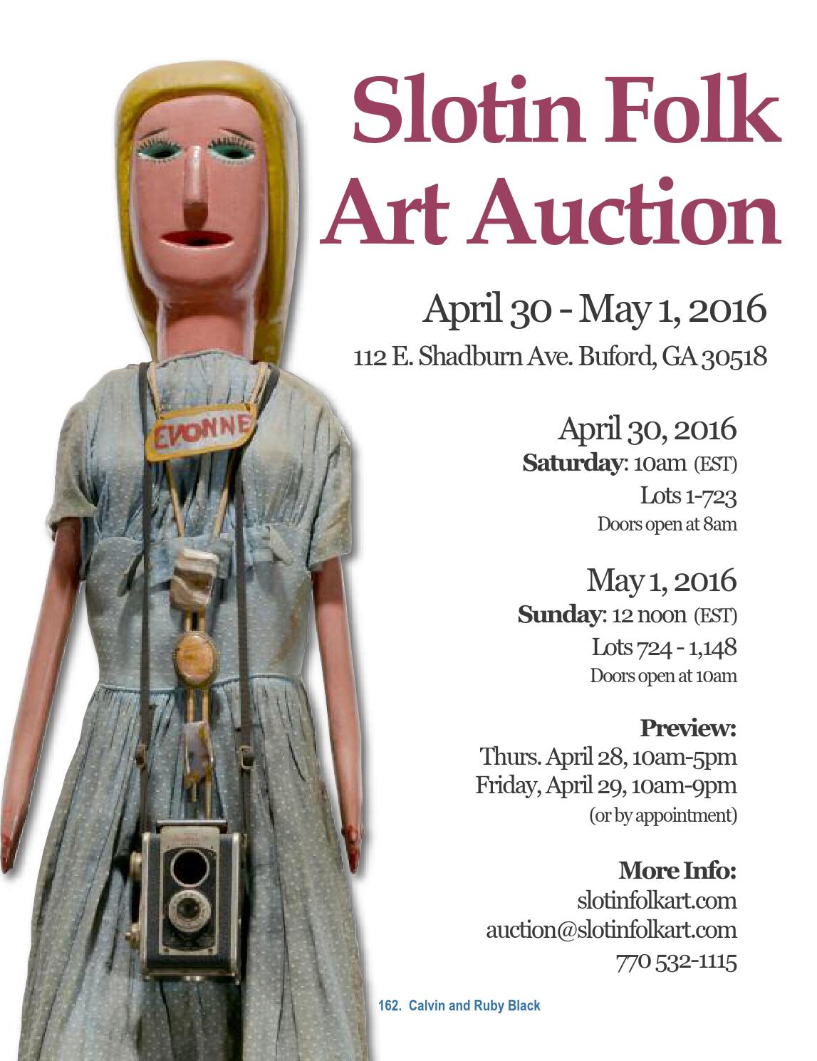 Slotin Folk Art Auction Catalog April 2016 by Slotin Folk Art - issuu