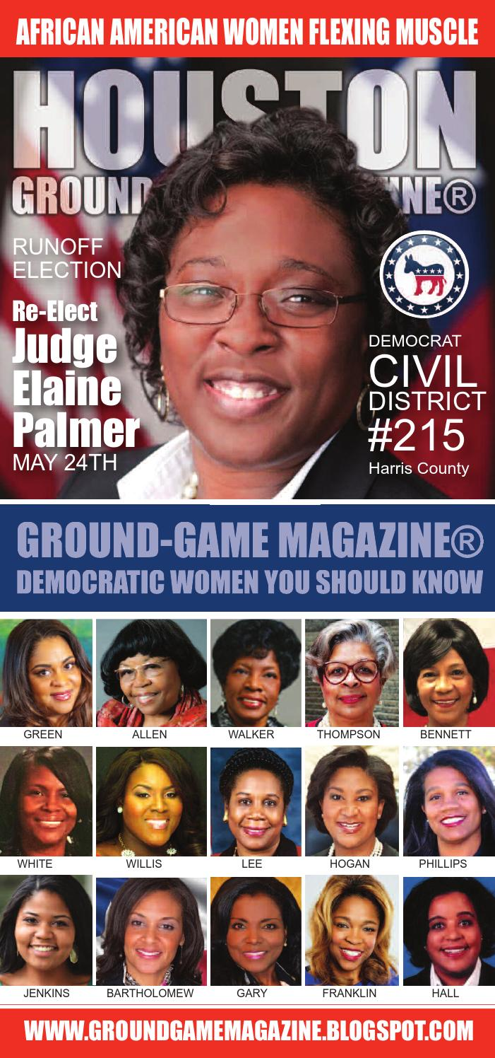 District judge 174th judicial district - Ground Game Magazine Volume 1 No 42 Featuring Judge Elaine Palmer And Kimberly Willis By Aubrey R Taylor Communications Issuu
