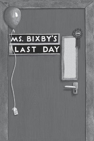 Ms bixbys last day book