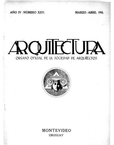 Arquitectura 25 - 1918 by Sociedad de Arquitectos del Uruguay SAU ...