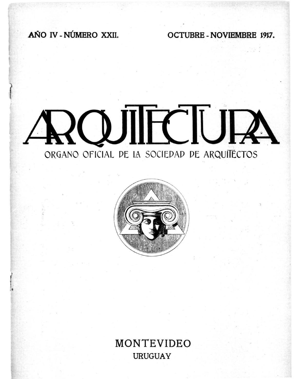 Arquitectura 22 1917 by sociedad de arquitectos del uruguay sau issuu - Sociedad de arquitectos ...