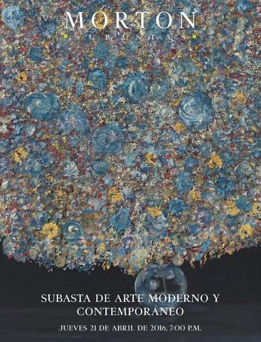 2a148fd1d6e Subasta de Arte Moderno y Contemporáneo j u e v e s 21 d e a b r i l d e  2016