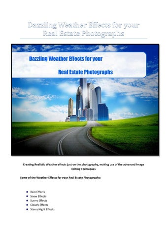 Create rainy, clouds and snow effects with photoshop by Real Estate