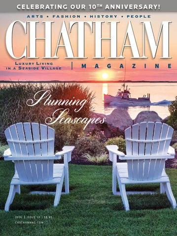 Chatham Magazine 2016 By Lighthouse Media Solutions Issuu