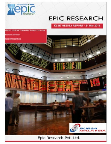 march 2016 by southwest the magazine issuuepic research malaysia weekly klse report from 21st march 2016 to 25th march 2016