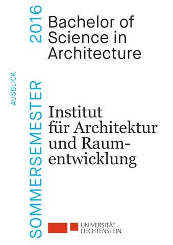 Ausblick 2016 Unili Bsc Architektur By Universität Liechtenstein