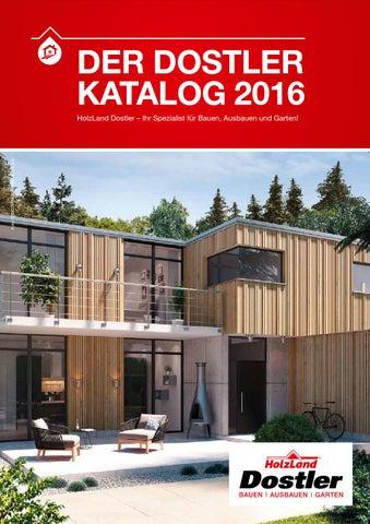 DER DOSTLER KATALOG 2016 By HolzLand Dostler GmbH   Issuu