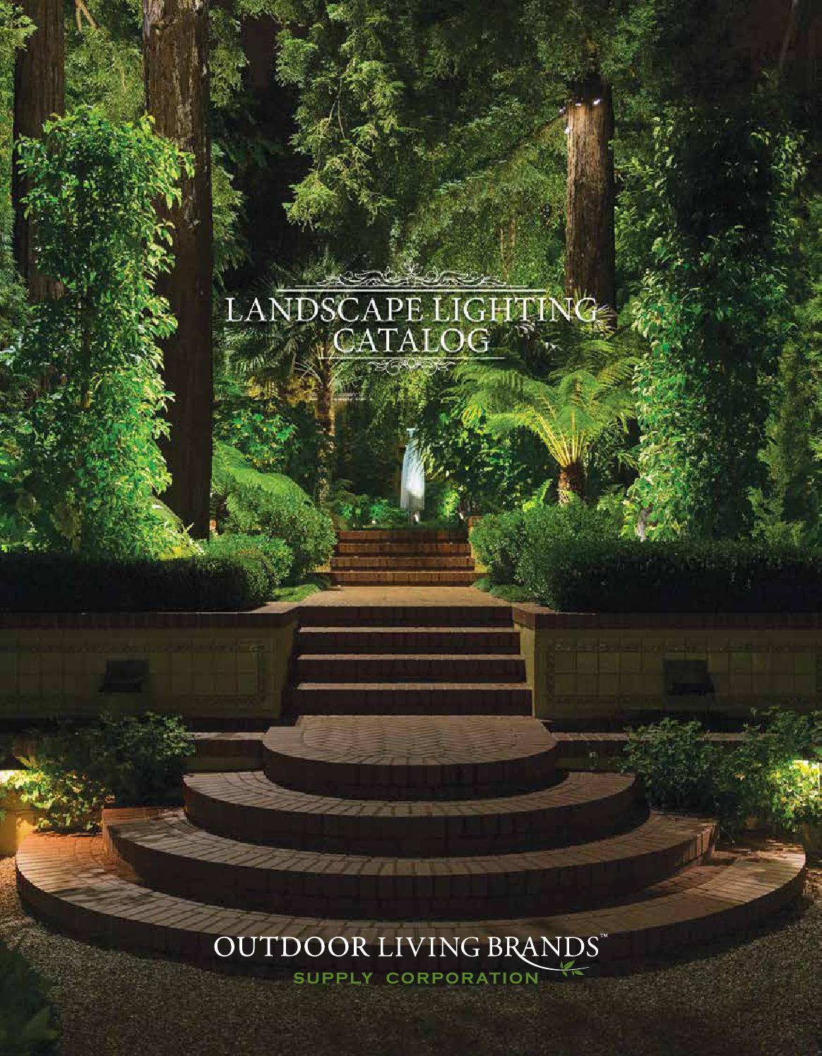 Outdoor Living Brands : 2016 Landscape Lighting Catalog by Outdoor Living Brands ...