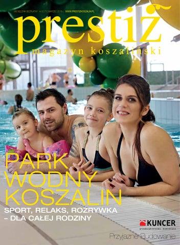 Prestiż Magazyn Koszaliński Wydanie 0271 Marzec 2016 By Prestiż