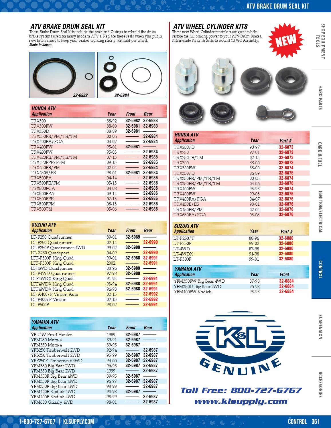 Suzuki 99-01 LTF-F300F King Quad K/&L REAR ATV Brake Drum Seal Kit 32-6991