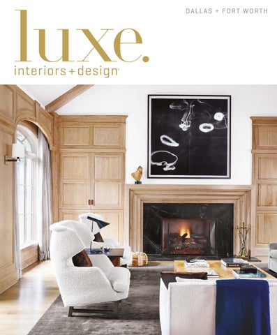 ea57c1f786 Luxe Magazine March 2016 Dallas + Fort Worth by SANDOW® - issuu