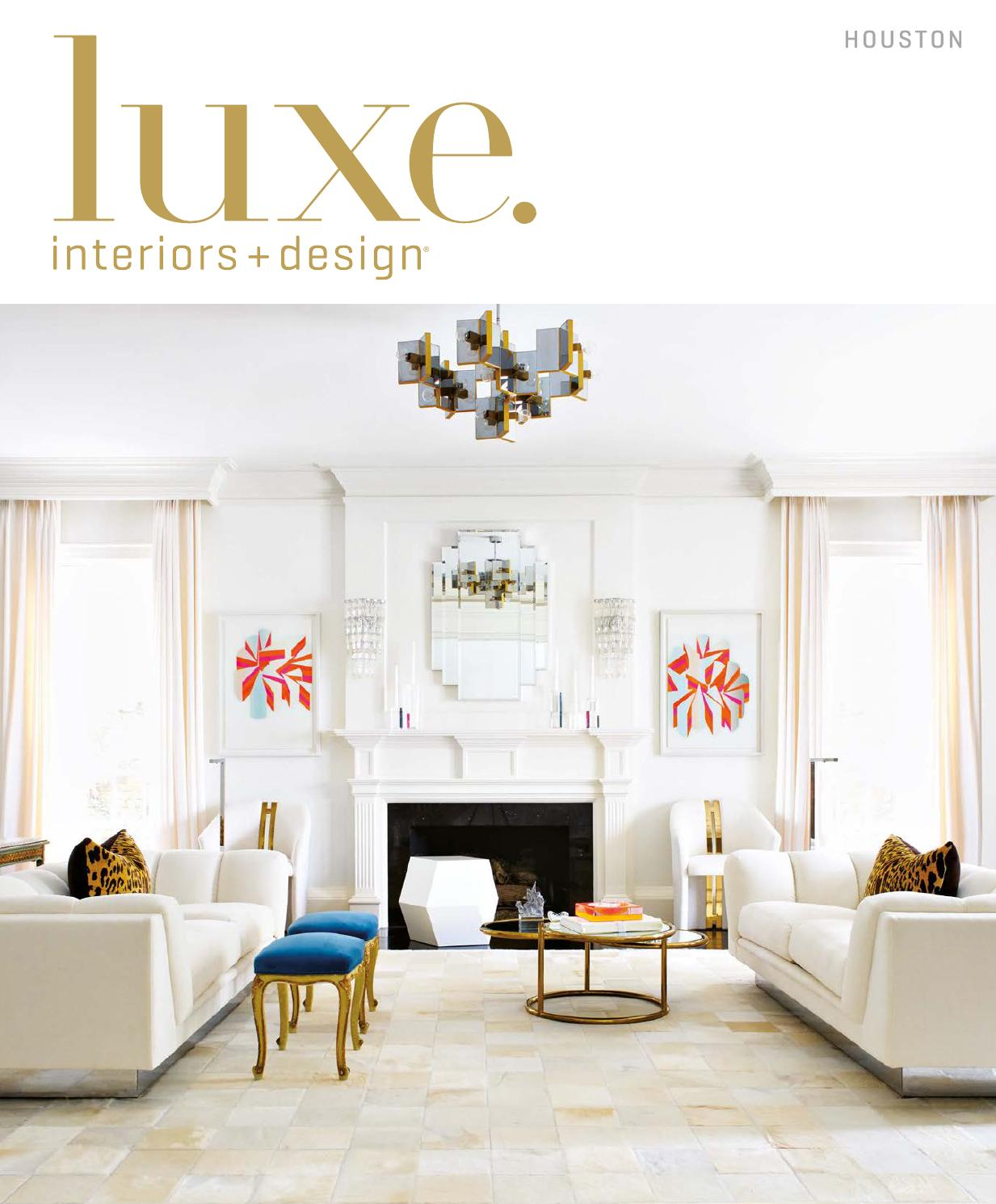 Luxe Magazine March 2016 Houston By Sandow Media LLC