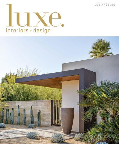 Luxe Magazine March 2016 Los Angeles By Sandow Media LLC