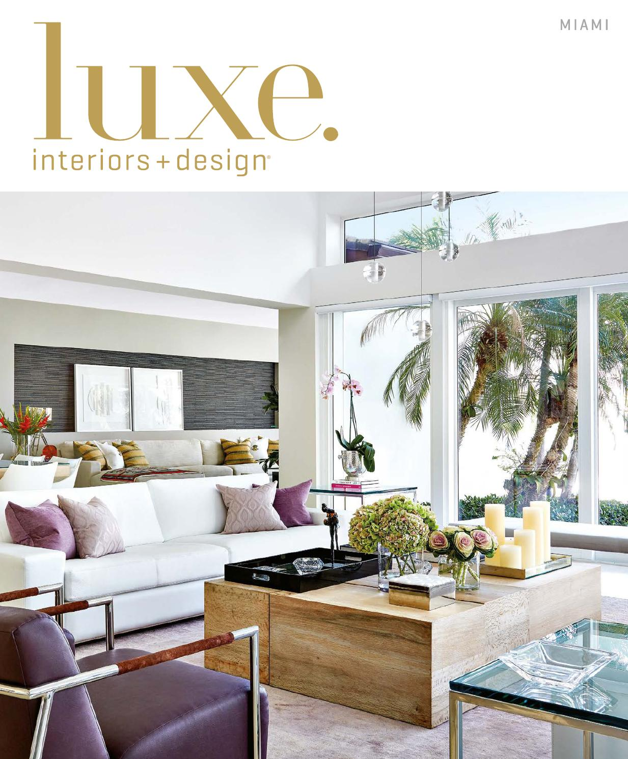 Luxe Magazine March 2016 Miami By Sandow Media LLC