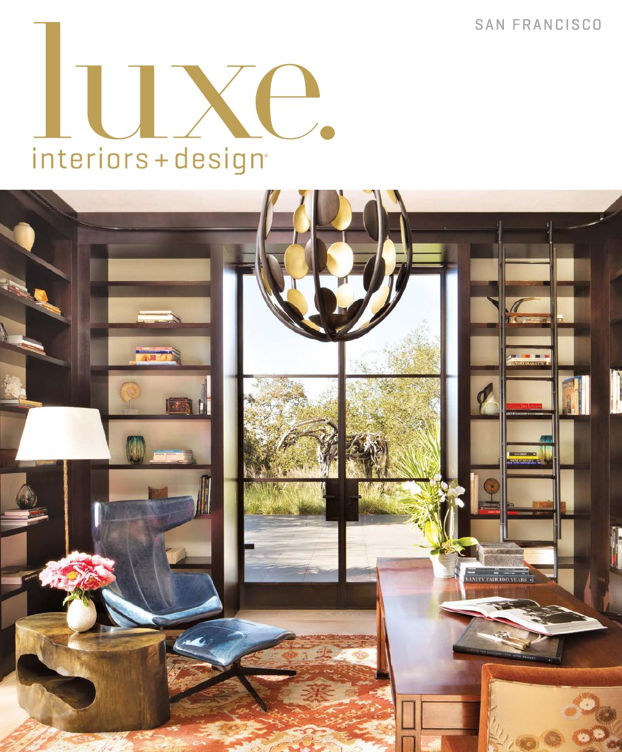 Luxe Magazine March 2016 San Francisco By Sandow Media LLC