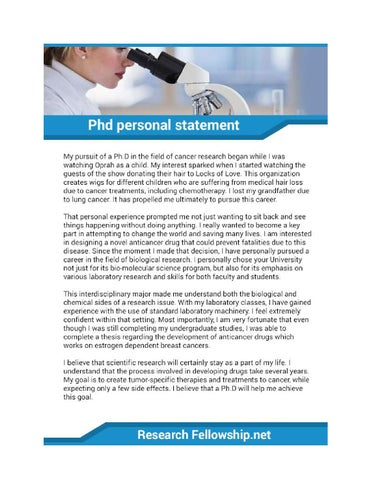 phd personal statement cancer research Northern has a population of about 9,000 undergraduate and graduate danielle hernandez personal statement research concerning genetic diseases, cancer.
