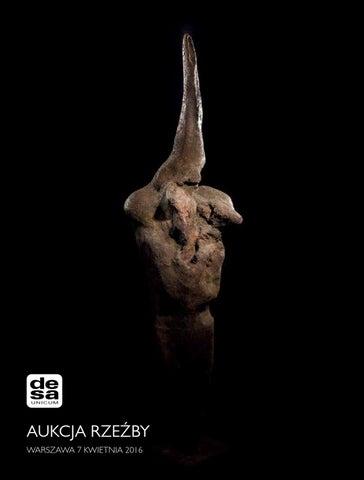 Aukcja Rzeźby 7 Kwietnia 2016 Godz 19 By Desa Unicum Sa Issuu