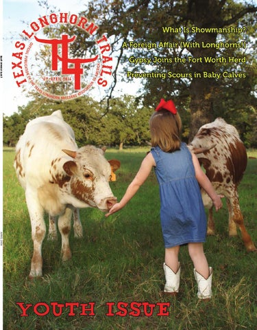 April 2016 Texas Longhorn Trails Magazine By Texas Longhorn Trails ...