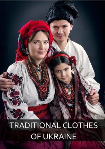 The Array Of Ukrainian Traditional Clothing Is Characterized By Wide Regional And Ethnic Diversity Even Adjacent Villages Displayed Dissimilarity Let