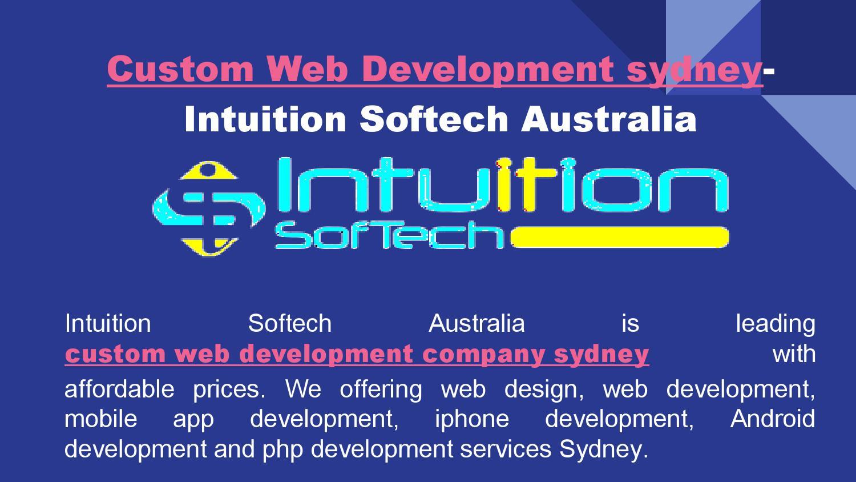 Custom web development sydney intuition softech australia by
