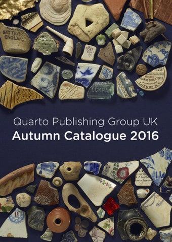 Quarto Publishing Group Uk Autumn 2016 By Qpguk4 Issuu