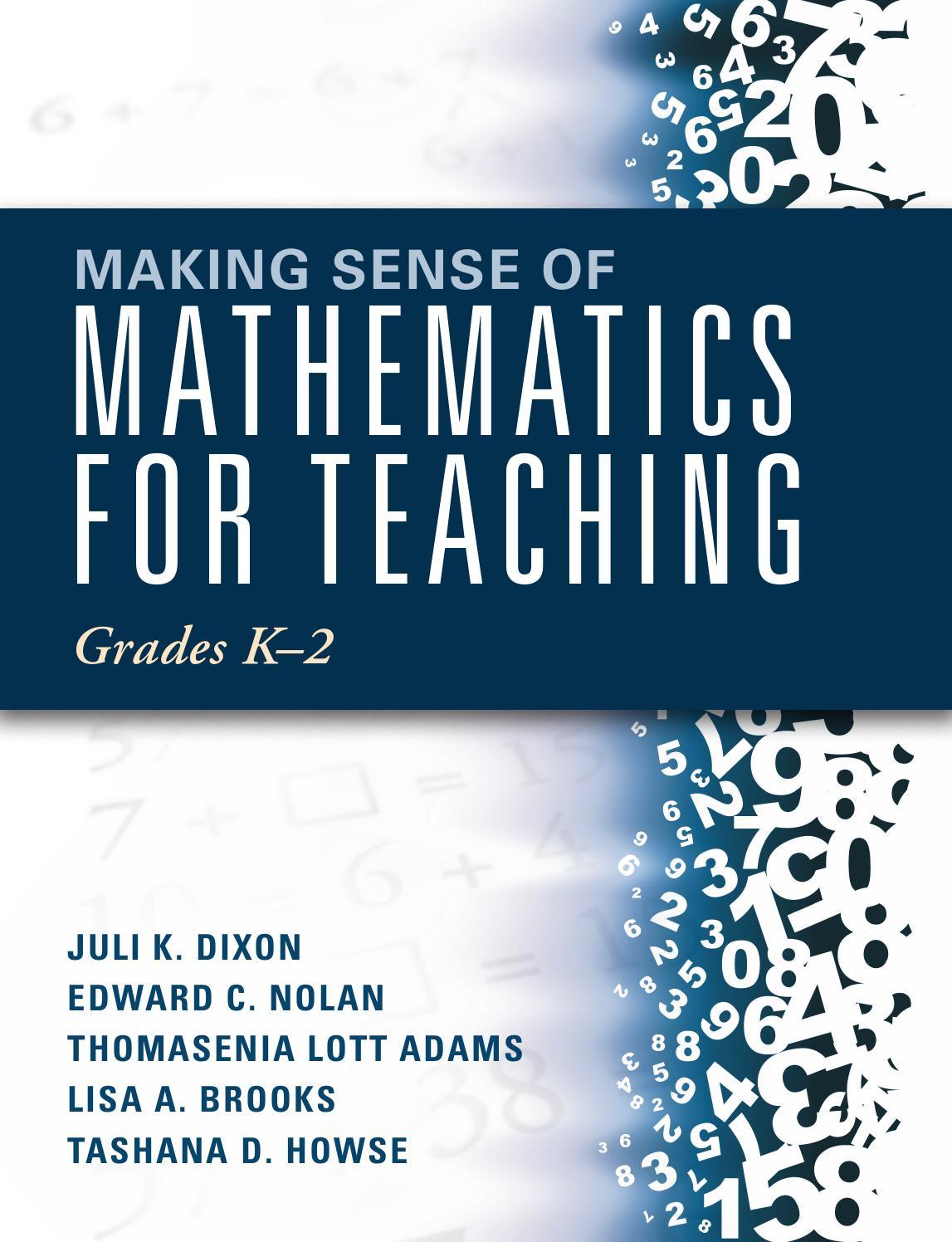 Making Sense of Mathematics for Teaching Grades: K-2