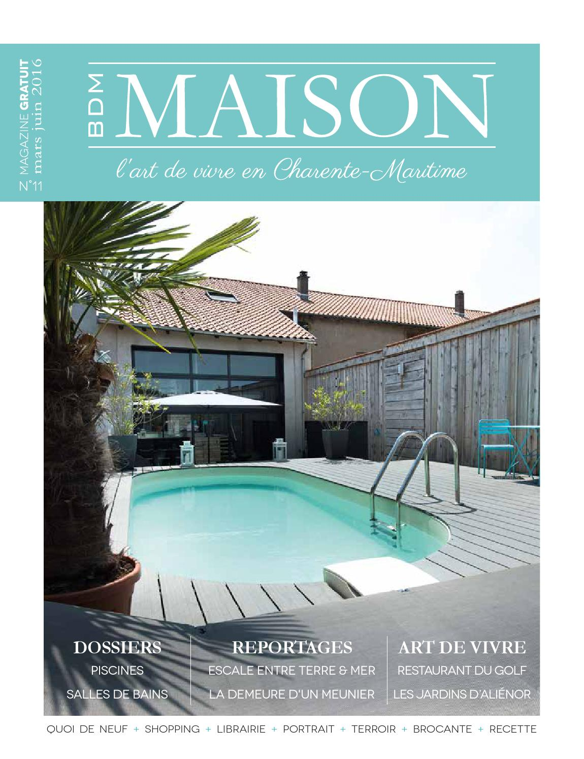 bdm maison l 39 art de vivre en charente maritime n 11 by bdm maison issuu. Black Bedroom Furniture Sets. Home Design Ideas