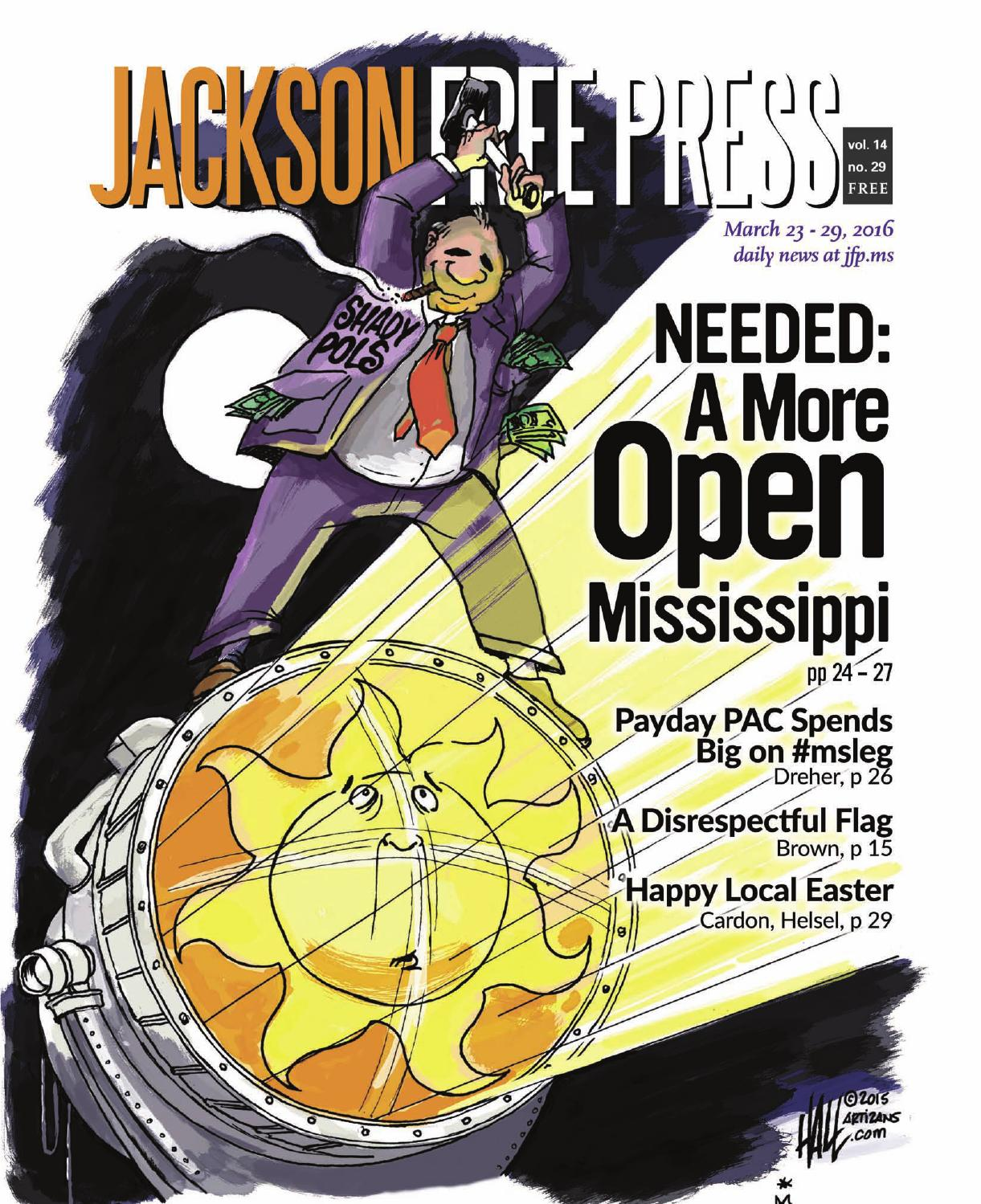 V14n29 Needed: A More Open Mississippi by Jackson Free Press Magazine -  issuu