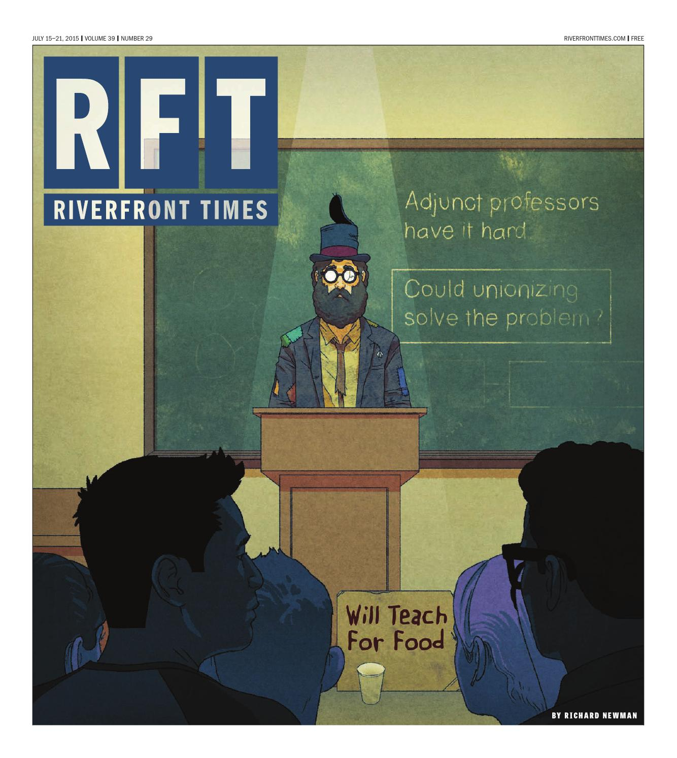 Riverfront Times - July 15, 2015 by Euclid Media Group - issuu