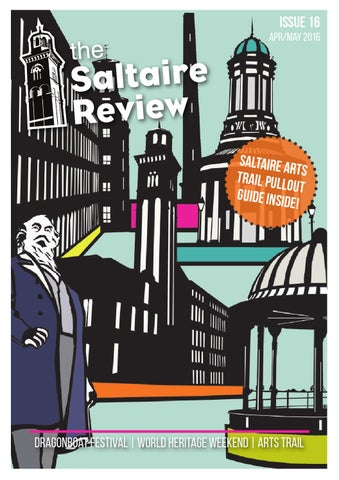 The Saltaire Review | Issue 16 | April/May 2016