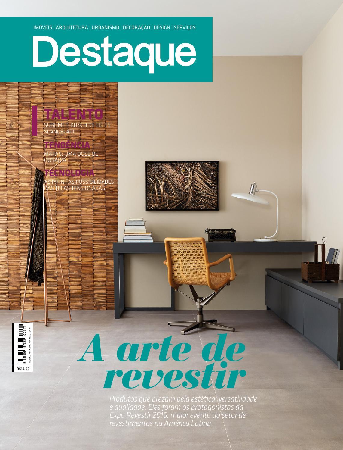 fb061c6dd751d Revista Destaque Março 2016 by Revista Destaque Decor - issuu