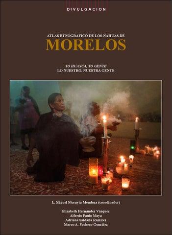 Atlas etnográfico de los nahuas de morelos by Ivan Rivera - issuu eb752cde367b