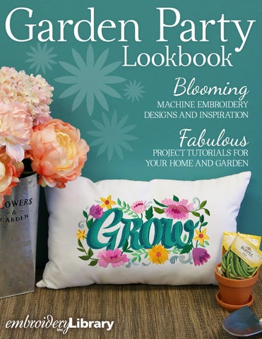 Embroidery Library Garden Party Lookbook By Embroidery Library Issuu