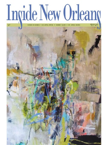67f2bb01952 April-May 2016 Issue of Inside New Orleans by Inside Publications ...