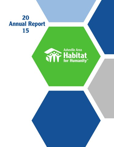 2015 annual report by asheville area habitat for humanity issuu non profit organization us postage paid asheville nc permit no 371 33 meadow road asheville nc 28803 8282515702 ashevillehabitat malvernweather Images