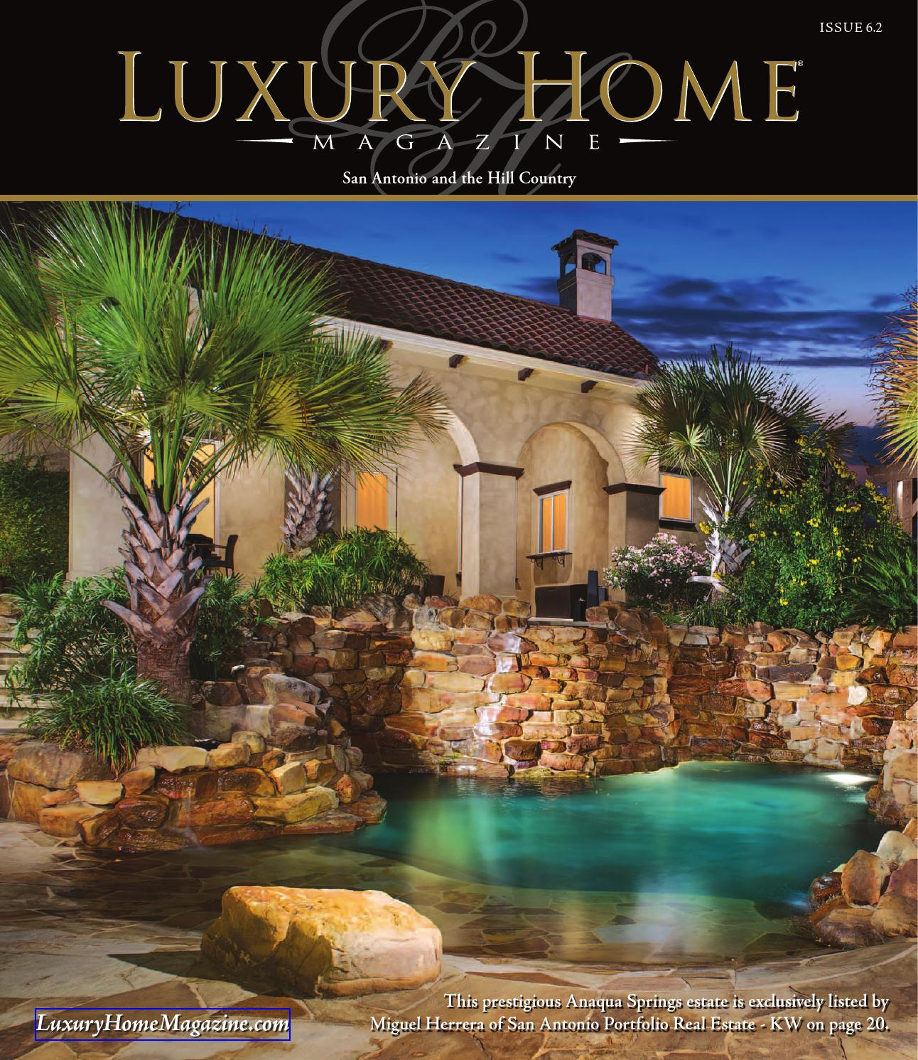Luxury Home Magazine San Antonio Issue By Luxury Home Magazine - Luxury home builders san antonio