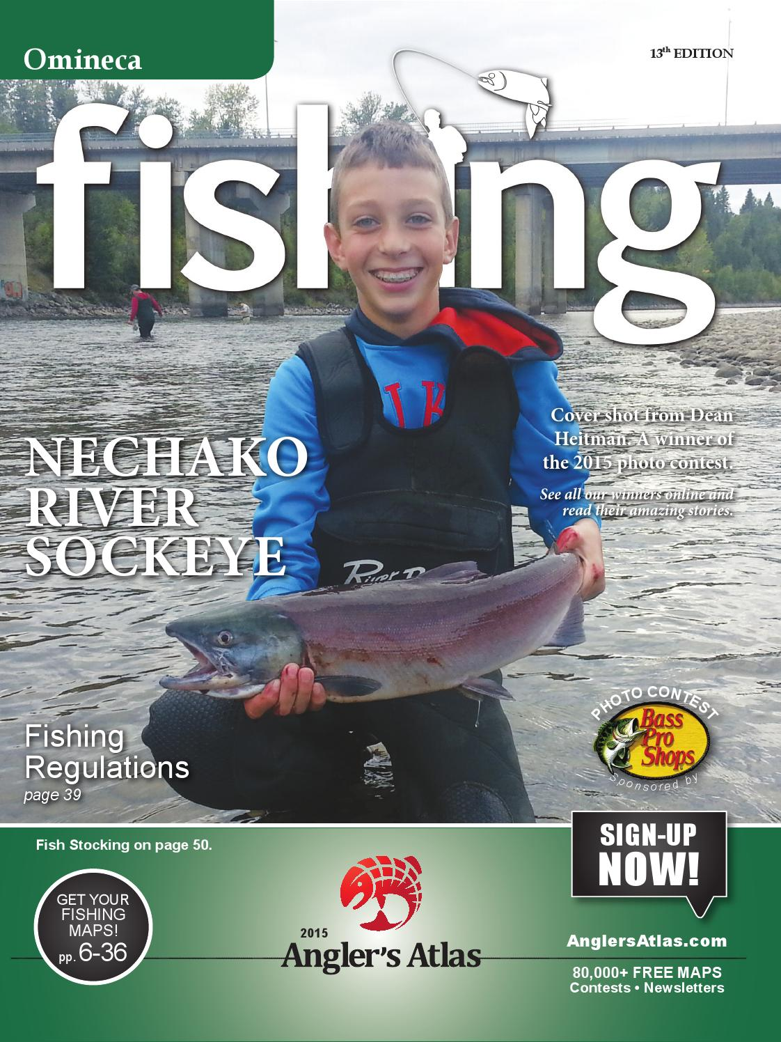 2015 omineca anglers atlas by prince george citizen issuu for One day fishing license ca