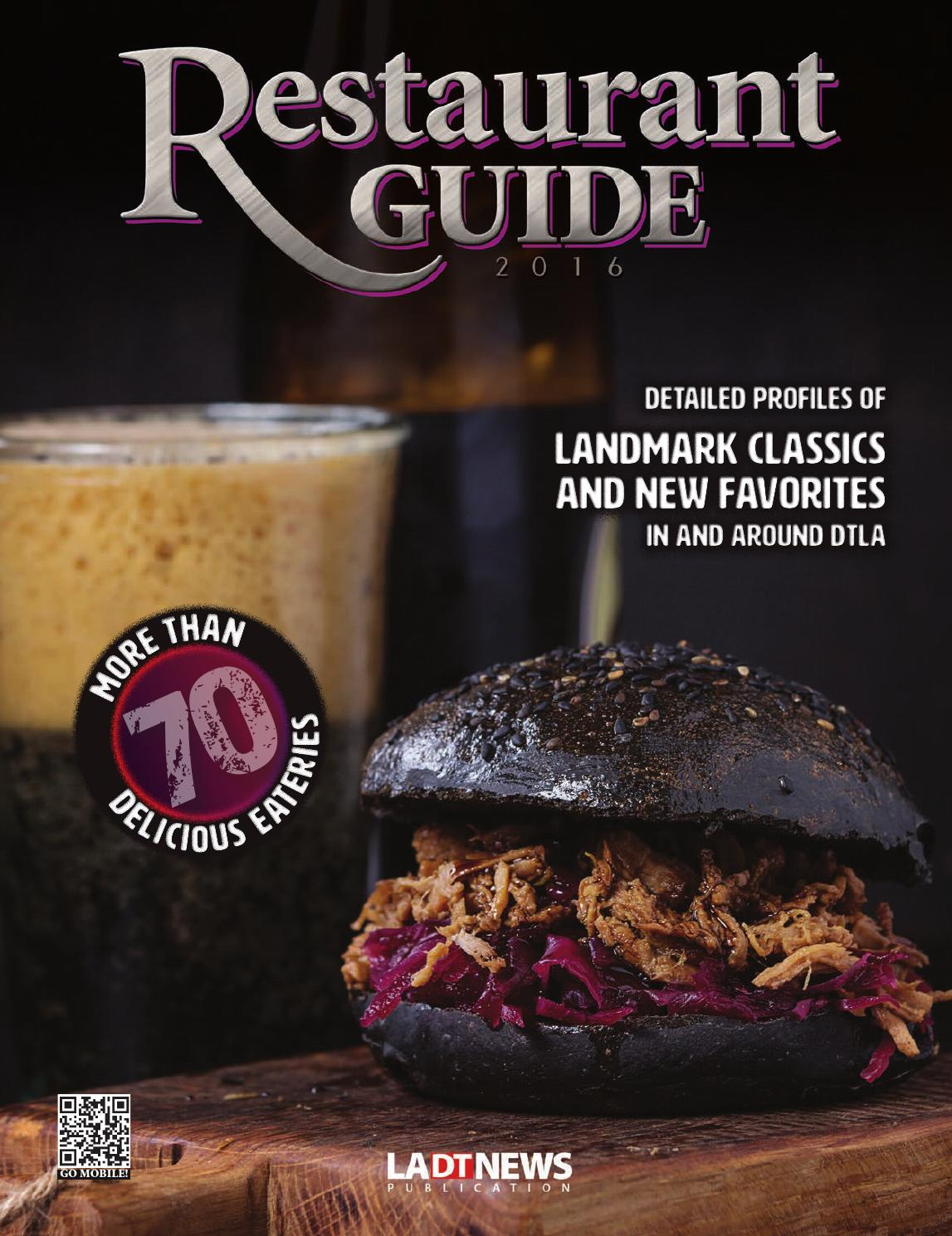 2016 Restaurant Guide By Los Angeles Downtown News Issuu