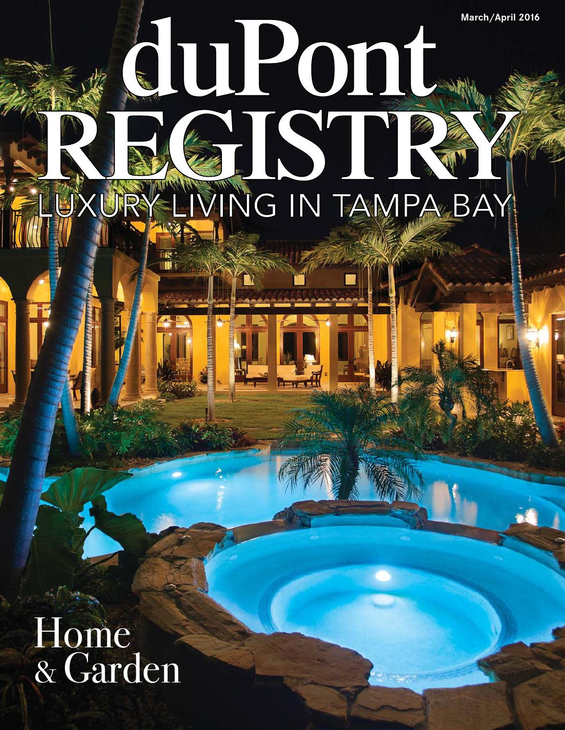 duPontREGISTRY Tampa Bay March/April 2016 by duPont REGISTRY - issuu
