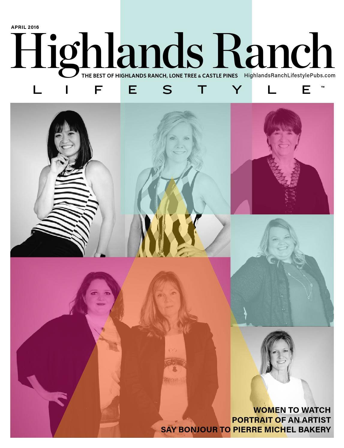 Highlands Ranch April 2016 by Lifestyle Publications - issuu